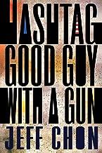 Hashtag Good Guy With a Gun