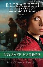 No Safe Harbor (Edge of Freedom Book #1)