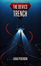 The Devil's Trench: A Deep Sea Thriller