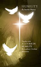 Humility (Together with A Course in Humility)