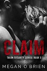 Claim (Talon Security Book 2) Kindle Edition