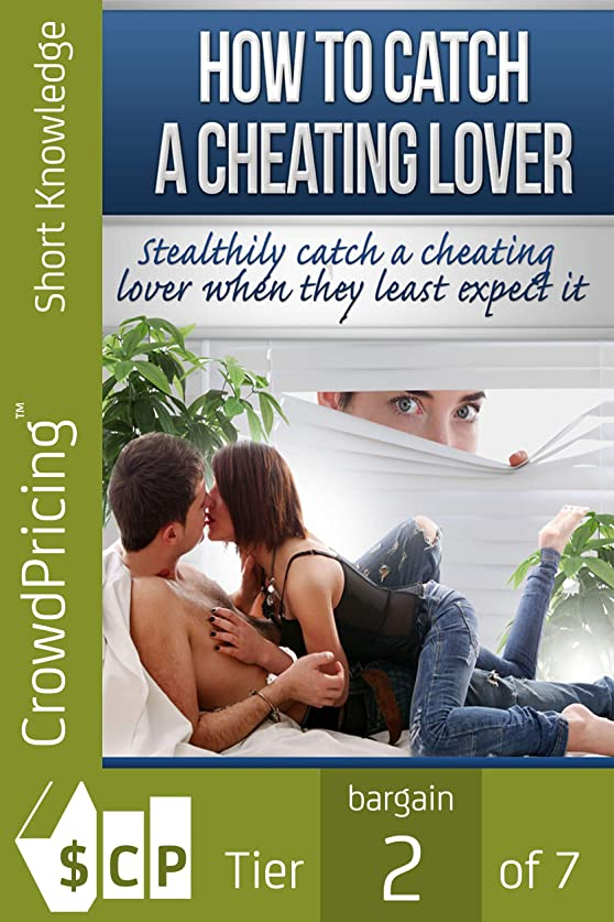 距離曲がった展望台How To Catch A Cheating Lover (English Edition)