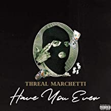 Have You Ever [Explicit]