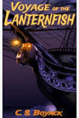 Voyage of the Lanternfish (The Lanternfish Series Book 1) Kindle Edition
