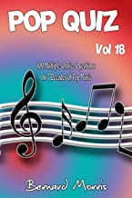 Pop Quiz Vol 18: 100 Multiple-Choice Questions on 7 Decades of Pop Music (Indie, Punk Rock, New Wave, Rap, Grunge, Disco, ...