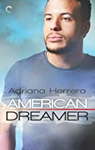 American Dreamer: A Multicultural Romance (Dreamers Book 1)