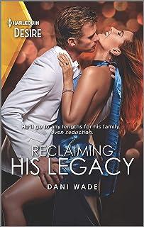 Reclaiming His Legacy (Louisiana Legacies Book 2)
