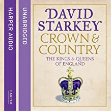 Crown & Country: The Kings & Queens of England