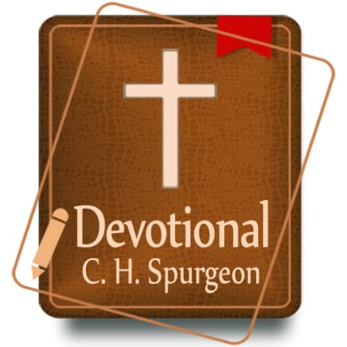 Morning and Evening - Charles Spurgeon Daily Devotional