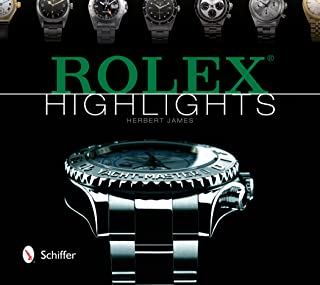 Rolex Highlights (Wristwatch Highlights Series)