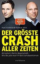 Coverbild von Der größte Crash aller Zeiten, von Marc Friedrich & Matthias Weik