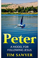 Peter: A model for following Jesus (Bible Study Guide Book 1) Kindle Edition