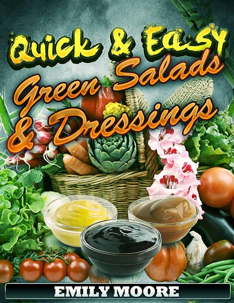 年金受給者素晴らしさウェブQuick & Easy: Green Salads and Dressings (Salads and Dressings Recipes Cookbook Book 1) (English Edition)