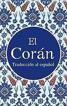 El Corán: Traducción Española (Spanish Edition)