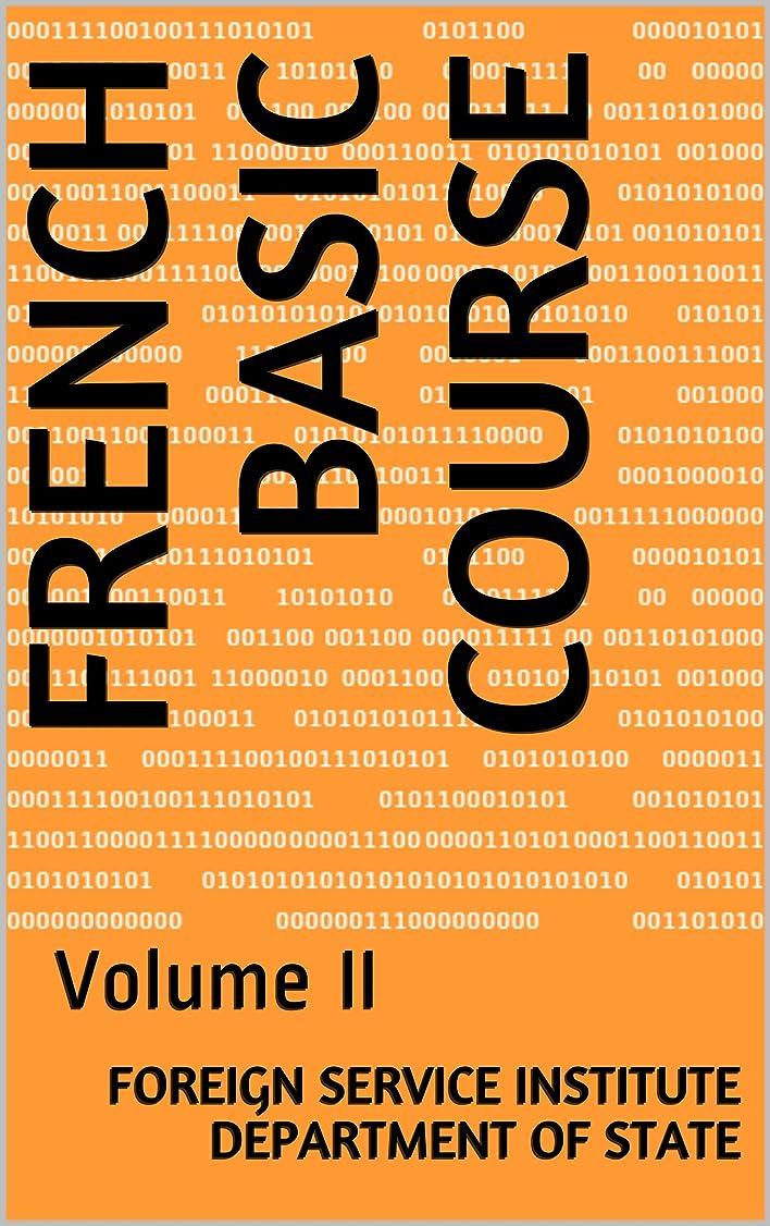 ありそう肝リアルFrench Basic Course: Volume II ( With Audio) (Language Book 0) (English Edition)
