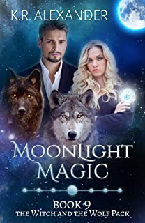 Moonlight Magic: A Reverse Harem Shifter Romance (The Witch and the Wolf Pack Book 9)