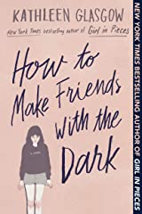 How to Make Friends with the Dark Paperback