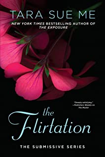 The Flirtation (The Submissive Series Book 10)