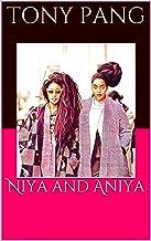 Niya and Aniya