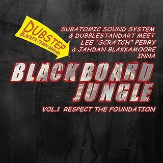 Blackboard Jungle Vol. 1: Respect The Foundation [Explicit]