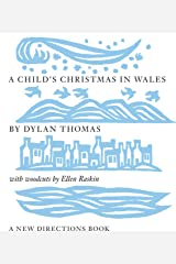 A Child's Christmas in Wales Kindle Edition