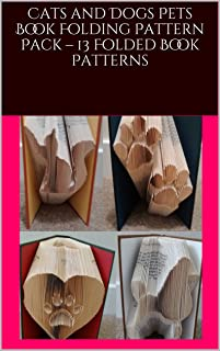 Cats and Dogs Pets Book Folding Pattern Pack – 13 Folded Book Patterns