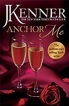 Anchor Me: Stark Series Book 4 (English Edition)