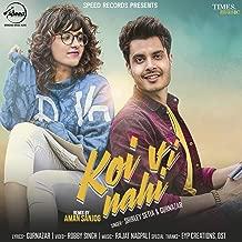 Koi Vi Nahi (Aman Sanjog Remix)
