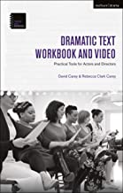 The Dramatic Text Workbook and Video: Practical Tools for Actors and Directors (Theatre Arts Workbooks)
