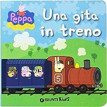 Scaricare Libri Una gita in treno. Peppa Pig. Hip hip urrà per Peppa! PDF