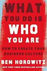 What You Do Is Who You Are: How to Create Your Business Culture ペーパーバック