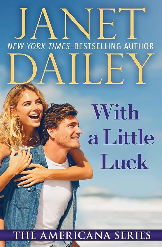 マディソン平凡郵便局With a Little Luck (The Americana Series Book 49) (English Edition)