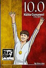 10.0: The Nadia Comaneci Story (GymnStars) (Volume 7)