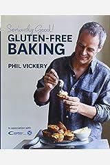 Seriously Good! Gluten Free Baking Relié