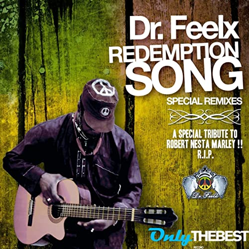 Redemption Song (Reggae Mix By Angel See & D.MarkJ) de Dr. Feelx ...
