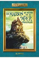 La Maison au milieu de la Mer céruléenne (Ebook) Format Kindle