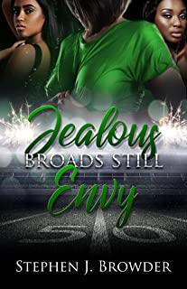 Jealous Broads Still Envy: Book 1