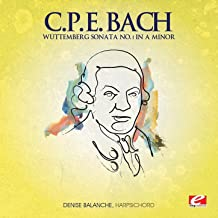 C.P.E. Bach: Wüttemberg Sonata No. 1 in A Minor (Digitally Remastered)