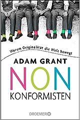 Nonkonformisten: Warum Originalitaet die Welt bewegt ペーパーバック