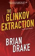 The Glinkov Extraction (Scott Stiletto Book 3)