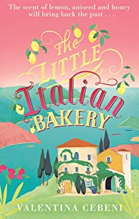 The Little Italian Bakery: A perfect summer read about love,