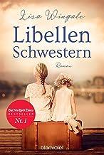 Libellenschwestern: Roman - Der New-York-Times-Bestseller (German Edition)