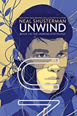 Unwind (Unwind Dystology Book 1) Kindle Edition