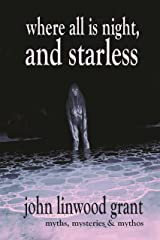 Where All is Night, and Starless Kindle Edition