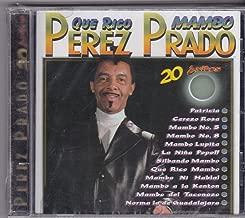 Que Rico Mambo: Perez Prado