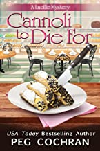 Cannoli to Die For (A Lucille Mystery Book 5)