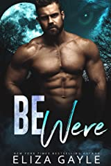 Be Were: Paranormal Shifter Romance (Southern Shifters Book 5) Kindle Edition