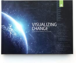 Visualizing Change: A data-driven snapshot of our world