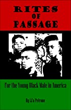 Rites of Passage for the Young Black Male in America