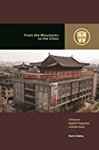 From the Mountains to the Cities: A History of Buddhist Propagation in Modern Korea (Contemporary Buddhism)